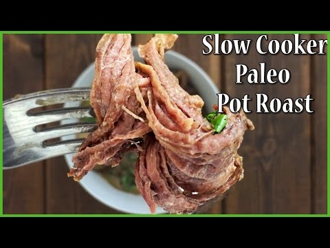 Paleo Pot Roast - Tender & Moist EVERY Time!