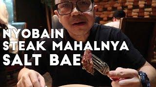 Nustret Steak Termahal dan Terenak yang Pernah Gw Makan!
