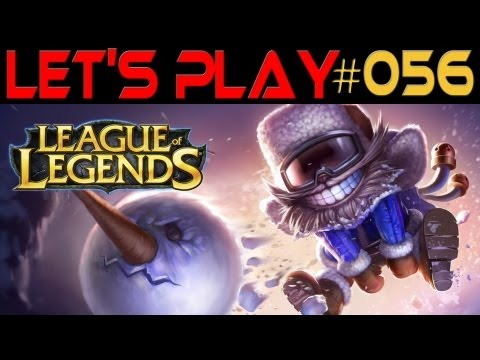 Let's Play League of Legends #056 Deutsch] [HD]  Mit Snow Day Ziggs on Mid