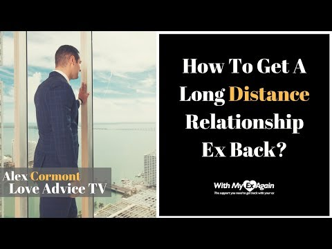 How To Get A Long Distance Relationship Ex Back