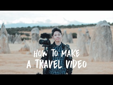 How to make a travel video