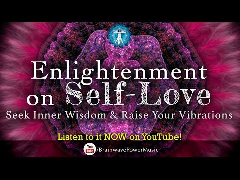 """Raise Your Vibrations with Delta And Theta Waves in 5 MINUTES - """"Enlightenment on Self-Love"""""""