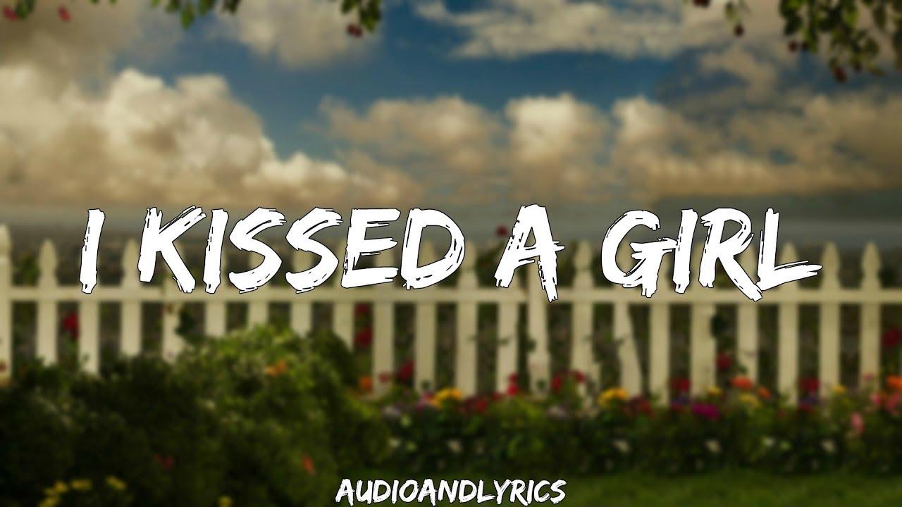 Katy Perry - I Kissed A Girl (Lyrics)