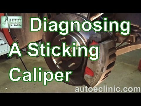 How to Diagnose and Repair a Sticking Brake Caliper