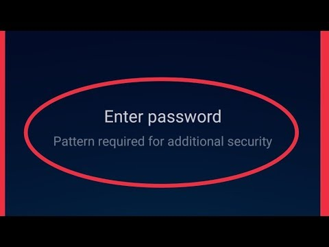 Finger print Problem    Enter Password    Pattern Required For Additional Security Problem Solve
