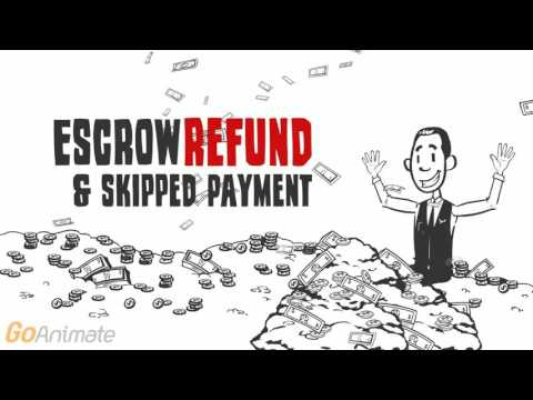 Escrow Refund and Skip a Payment Refinance