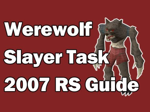 How to complete Werewolf Slayer tasks efficiently in 2007 Old School RuneScape
