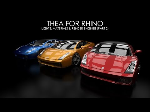 Thea For Rhino: Lights, Materials & Render Engines - Part 2/3
