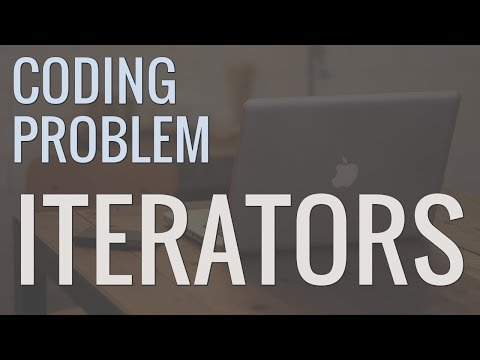 Python Coding Problem: Creating Your Own Iterators