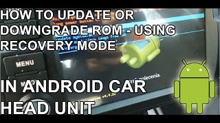 How to update your Android Car Head Unit with recovery mode Eonon Dynavin  Huifei Hotaudio