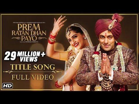 Xxx Mp4 Prem Ratan Dhan Payo Full Title Song Salman Khan Sonam Kapoor 3gp Sex