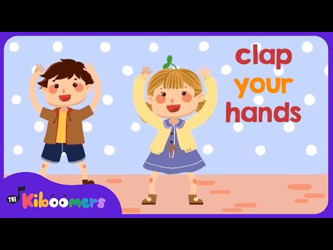Clap Your Hands | Action Songs for Children |  The Kiboomers