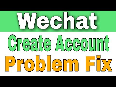 how To Fix Wechat All Registration And Login Problem
