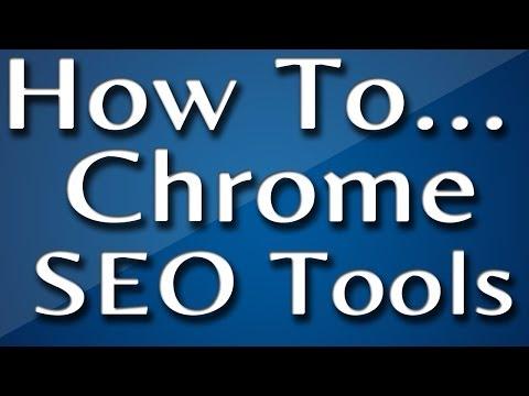 Chrome: How to Add AN SEO Toolbar to Google Chrome