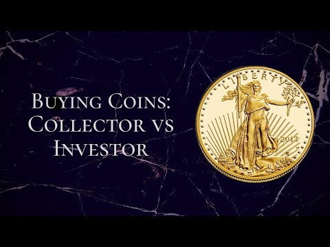 Buying Coins: Investor VS Collector