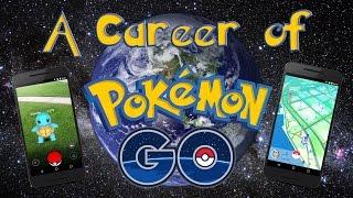 A Career of Pokémon Go
