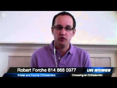 Dr  Forche on How to Choose the Right Orthodontist