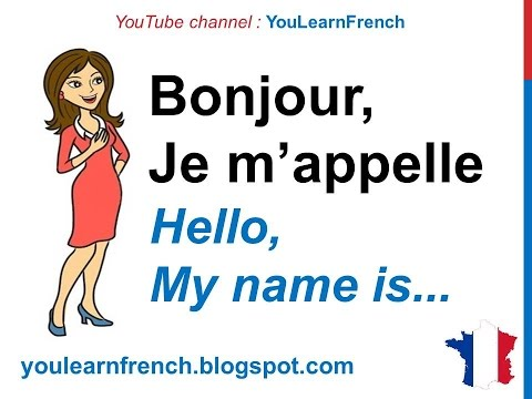 French Lesson 15 INTRODUCE YOURSELF in French Basic conversation Se présenter Presentarse en francés