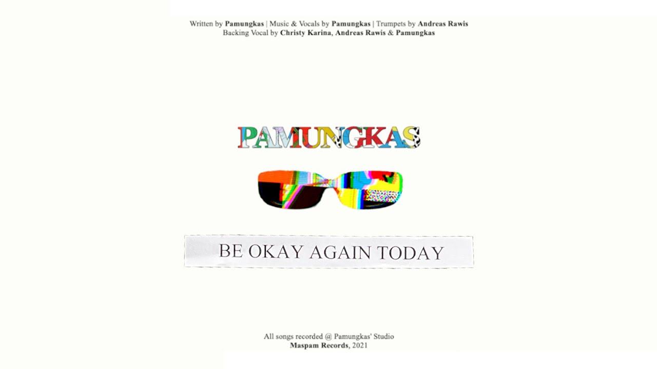Download Pamungkas - Be Okay Again Today (Official Lyrics Video) MP3 Gratis