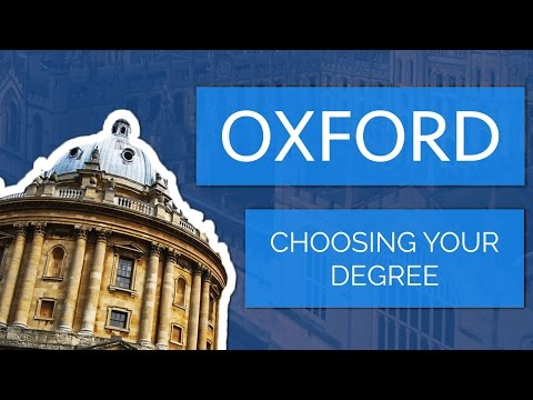 Applying to Oxford University: Choosing your Degree