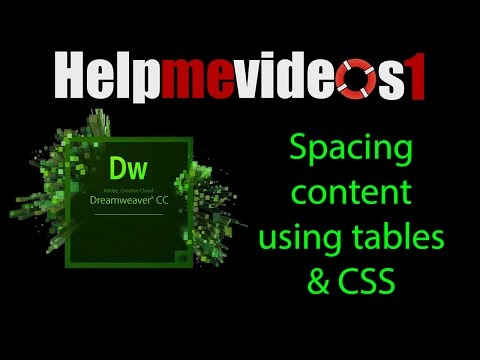 Dreamweaver CC Spacing content using tables & CSS