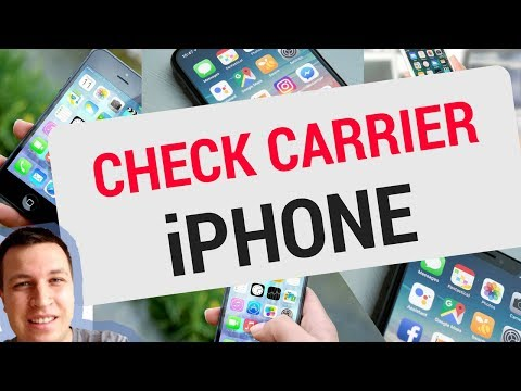 How to CHECK CARRIER for iPhone 2018?