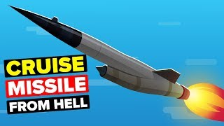 The Cruise Missile From Hell