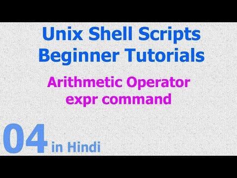 04 - Unix Shell Scripts - Arthmetic Operators - Expr Command
