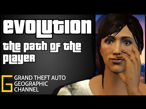 Evolution | The Path Of The GTA 5 Online Player | GTA Geographic Finale