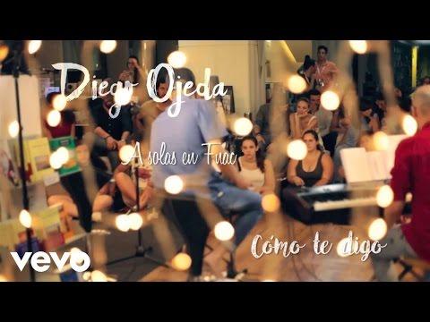 Diego Ojeda - Cómo te digo (A solas en Fnac)