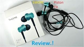 1More Piston Fit: Review: Earphones Under INR 1000