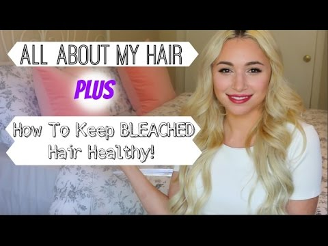 ALL ABOUT MY HAIR + How To Keep BLEACHED Hair Healthy!