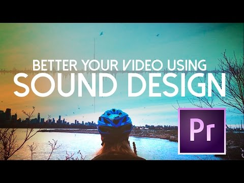 BETTER Your Video Quality FAST using SIMPLE SOUND DESIGN!  TUTORIAL
