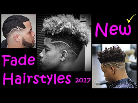 New Fade Hairstyles for Black Men 2017 - Black Men Hairstyles