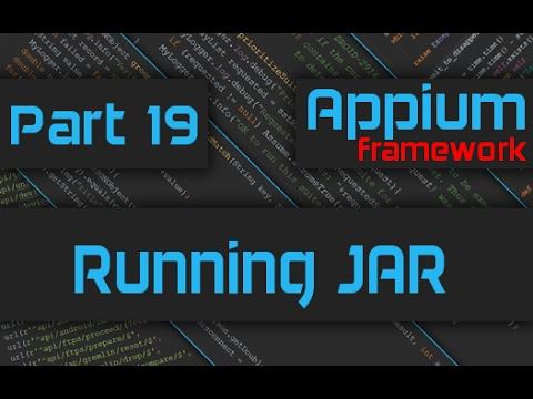 Running Appium Framework JAR from Command Line [Advanced Appium Tutorial - 19][Java]