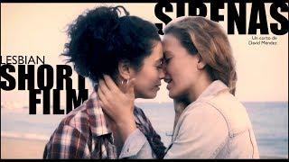 SIRENAS   Lesbian short film 2018