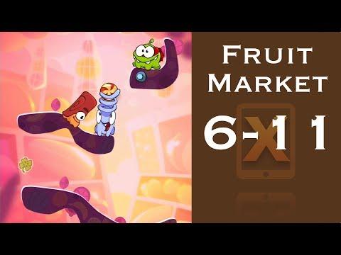 Cut the Rope 2 Walkthrough - Fruit Market 6-11 - 3 Stars + Medal [HD]