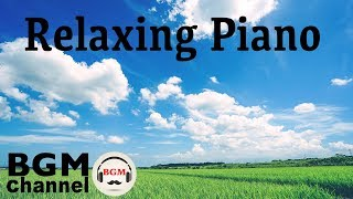 Beautiful Relaxing Music - Easy Listening Piano Music Playlist