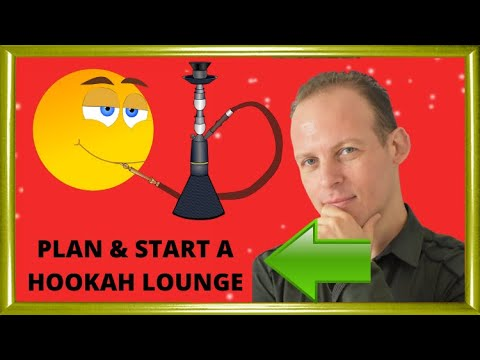 How to write a business plan a hookah bar or lounge & how to open a hookah lounge or a hookah bar
