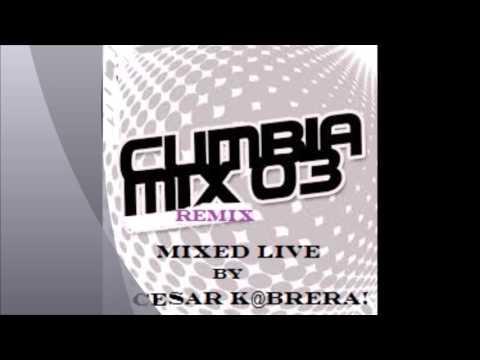 CUMBIA MIX  # 03  ( Cumbia Extrema ) Cd Juárez Chih.  By: César K@brera !!