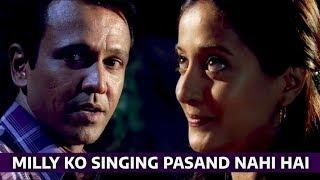 Milly ko singing pasand nahi hai   Honeymoon Travels Pvt Ltd   Raima Sen   Kay Kay Menon