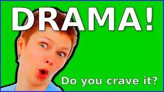 Is DRAMA Addictive?