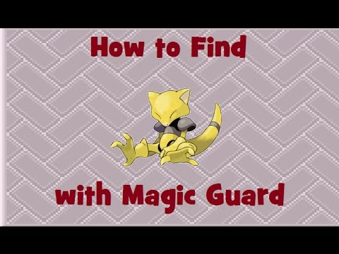 How to Find: Abra with Magic Guard