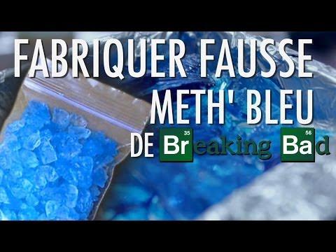 Expérience - Fabriquer Fausse Meth' Bleu de Breaking Bad - Dr Nozman