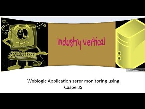 Weblogic server monitoring using CasperJS