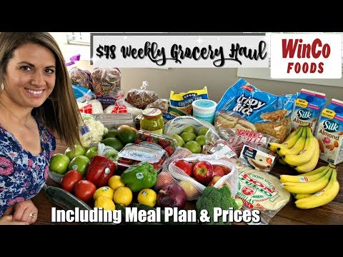 $78 WEEKLY GROCERY HAUL & MEAL PLAN :: FAMILY OF 5 :: WINCO HAUL