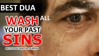 WASH YOUR ALL PAST SINS IN 5 Minutes !!!! - VERY POWERFUL DUA ᴴᴰ