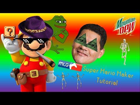 MLG Super Mario Maker Tutorial [Parody]