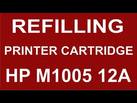 Refilling Printer Cartridge HP M1005 12A