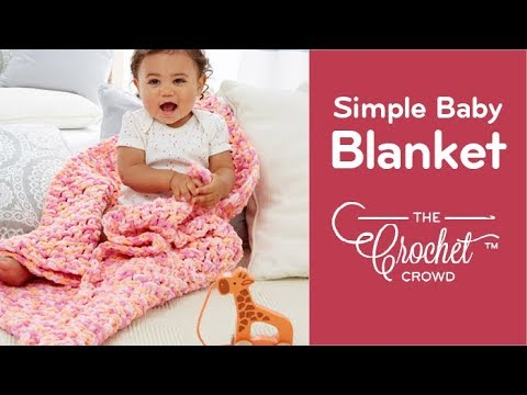 How to Crochet A Baby Blanket: Rock A Bye